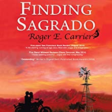 Finding Sagrado (       UNABRIDGED) by Roger E. Carrier Narrated by Scott Thomas