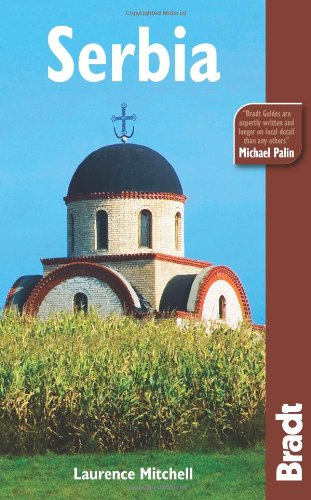 Serbia, 3rd (Bradt Travel Guide Serbia)
