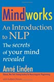 Ann Linden and Kathrin Perutz Mindworks: An Introduction to NLP
