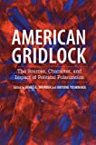img - for American Gridlock: The Sources, Character, and Impact of Political Polarization book / textbook / text book