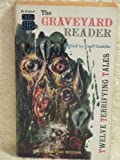 The Graveyard Reader (1112691235) by Groff Conklin