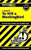 CliffsNotes on Lees To Kill a Mockingbird