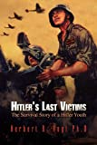 img - for Hitler's Last Victims: The Survival Story of a Hitler Youth book / textbook / text book
