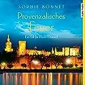 Provenzalisches Feuer: Ein Fall für Pierre Durand (Pierre Durand 4) Hörbuch von Sophie Bonnet Gesprochen von: Götz Otto