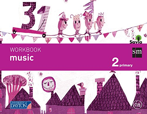 Music. 2 Primary. Savia. Workbook
