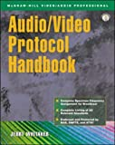 Audio/Video Protocol Handbook (0071396438) by Whitaker,Jerry