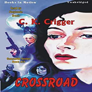 Crossroad: The Gunsmith Series #3 | [C. K. Crigger]