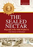 The Sealed Nectar | Biography of Prophet Muhammad (English Edition)