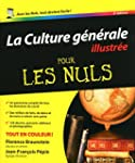 La Culture g�n�rale illustr�e pour le...
