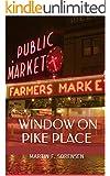 Window on Pike Place: A Novel