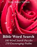 img - for King James Bible Word Search (Psalms): 100 Word Search Puzzles with 250 Encouraging Psalms book / textbook / text book