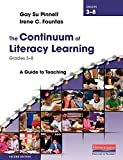 img - for The Continuum of Literacy Learning, Grades 3-8, Second Edition: A Guide to Teaching book / textbook / text book