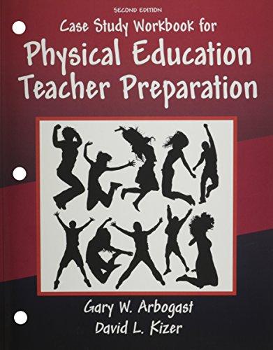 Case Study Workbook for Physical Education Teacher Preparation