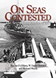 On Seas Contested: The Seven Great Navies of the Second World War