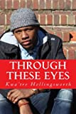 img - for Through These Eyes (Volume 1) book / textbook / text book