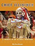 Chief Illiniwek: A Tribute to an Illinois Tradition