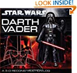Star Wars: Darth Vader: A 3-D Reconst...