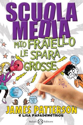 James Patterson  Andrea Carlo Cappi - Scuola media 3