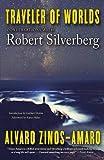 Traveler of Worlds: Conversations with Robert Silverberg