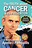 img - for The Truth about Cancer and its Prevention book / textbook / text book