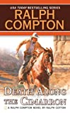 Death Along the Cimarron (Ralph Compton Novels) (0451207696) by Ralph Compton