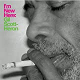 I'm New Hereby Gil Scott-Heron
