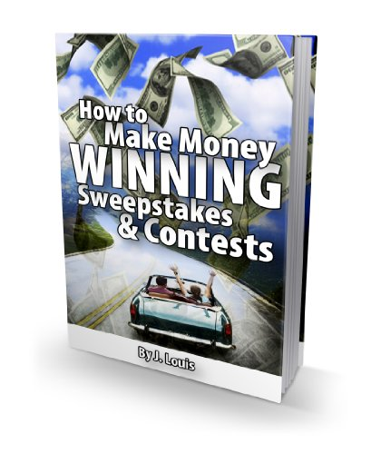 How to Make Money Winning Sweepstakes and Contests