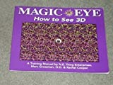 img - for Magic Eye: The 3d Guide : A Training Manual book / textbook / text book