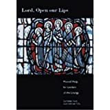 Lord, Open Our Lips: Musical Help for Leaders of the Liturgy