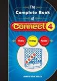 The Complete Book of CONNECT 4: History, Strategy, Puzzles