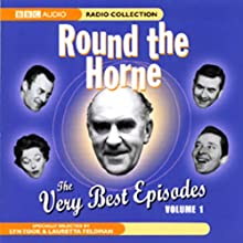 Round the Horne: The Very Best Episodes, Volume 1 Radio/TV Program Auteur(s) : Marty Feldman, Barry Took Narrateur(s) : Kenneth Horne