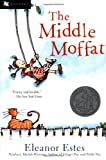 The Middle Moffat (0152025294) by Estes, Eleanor
