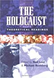 The Holocaust: Theoretical Readings (0813533538) by Rothberg, Michael