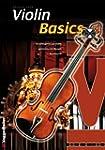 Violin Basics: Die Anf�ngerschule f�r...
