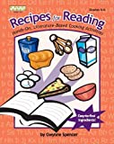 Gwynne Spencer Recipes for Reading: Hands-On, Literature-Based Cooking Activities (Kathy Schrock)