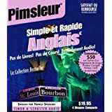Anglais Simple et Rapide/ English for French Speakers: Pas de Livres!  Pas de Cours!par Pimsleur