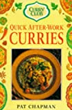 Quick After-Work Curries (Curry Club) (0749916362) by Chapman, Pat