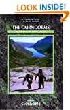 The Cairngorms: Walks, Trails and Scrambles (Cicerone British Mountains)