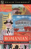 Romanian: A Complete Course for Beginners (Teach Yourself) (Romany Edition)