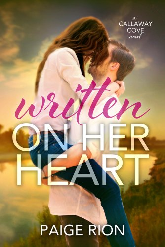 Written On Her Heart (The Callaway Cove Series Book 1)