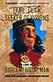 Lame Deer, Seeker Of Visions: The Life Of A Sioux Medicine Man (0671215353) by John (Fire) Lame Deer