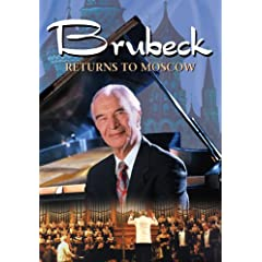 Brubeck Returns to Moscow by Dave Brubeck, Russian National Orchestra, BobMilitello, Jack Six and Maria Maskhulia