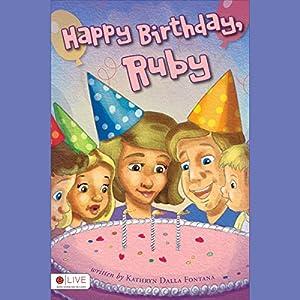 Happy Birthday, Ruby Audiobook