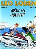 """Afficher """"Léo Loden n° 3<br /> Adieu ma Joliette - 3"""""""