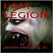I Am Legion | James Hershey Jr
