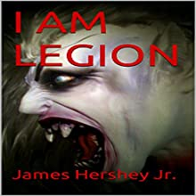 I Am Legion (       UNABRIDGED) by James Hershey Jr Narrated by Milo Spires