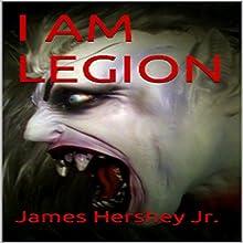 I Am Legion (       UNABRIDGED) by James Hershey Jr Narrated by Milo Spires