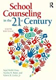 img - for School Counseling in the 21st Century book / textbook / text book