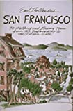 Earl Thollander's San Francisco: 30 Walking and Driving Tours from the Embarcadero to the Golden Gate (157061010X) by Thollander, Earl