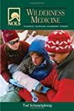 img - for NOLS Wilderness Medicine: 4th Edition (NOLS Library) book / textbook / text book